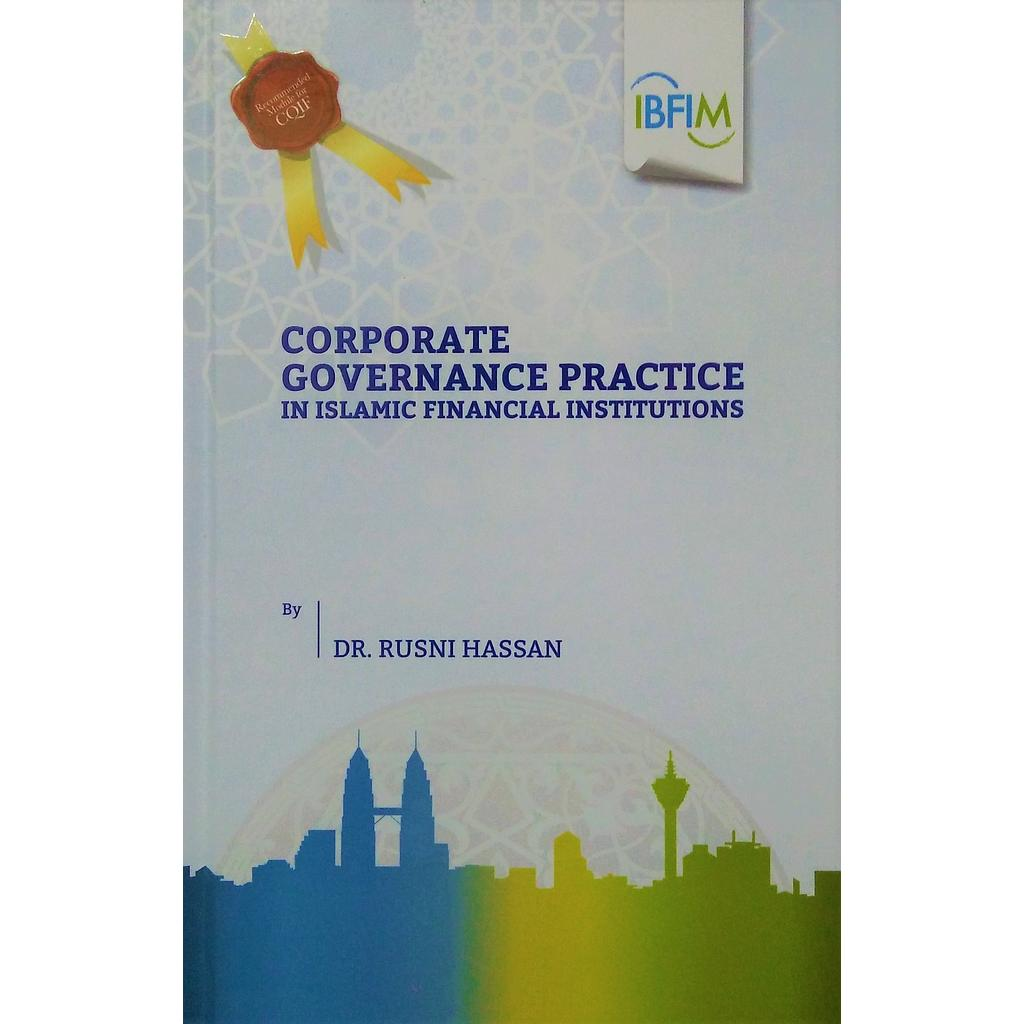 Corporate Governance Practice in Islamic Financial Institutions